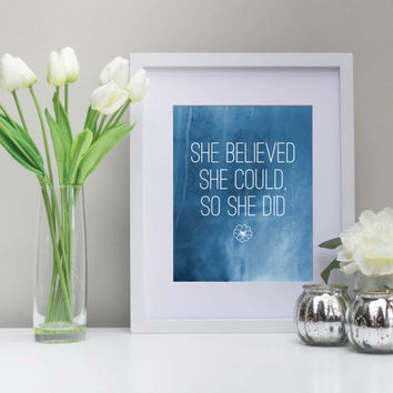 She Believed She Could, So She Did Art, 8x10 Inch, Instant Download,Printable, Blue Watercolor, Inspiration, Blue Nursery Art