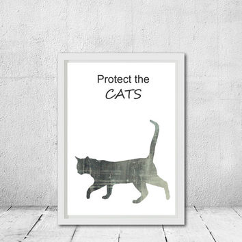 Nursery printable art Cat quote Protect the cats Cat silhouette art Printable  Wall decor  Kid's room Gift Instant download CleverCatQuotes