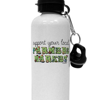 Support Your Local Farmers Market - Color Aluminum 600ml Water Bottle