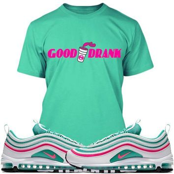 Air Max 97 South Beach Sneaker Tees Shirts - GOOD DRANK