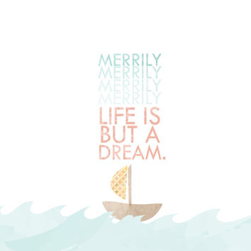 Merrily merrily.. life is but a dream.. nursery sailor picture