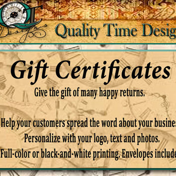 Custom Gift Certificates Personalize with your logo, text, and photos, Full Color or Black and White Printing Envelopes included