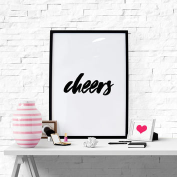 Cheers, Cheers Sign Cheers Bar Cart Sign  Wedding Cheers Cheers Party Art Party Sign Cocktail Sign Instant Download Printable words Art