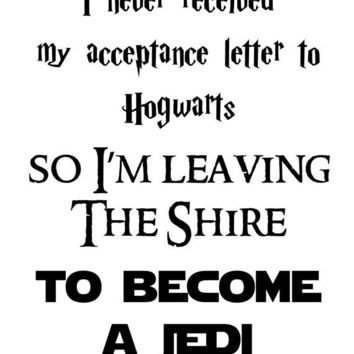 i never received my acceptance letter to hogwarts so by duvdesigns