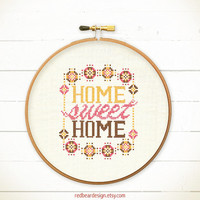Home Sweet Home cross stitch pattern - Modern Warm Home sweet home - Xstitch Instant download - Funny Colorful Happy Floral Love Typographic