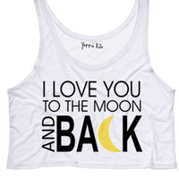 I Love You To The Moon And Back Crop Tank Top