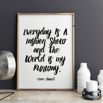 Coco Chanel Quote - Fashion quote, The world is my runway , Fashion print, art, illustration, Typography, wall decor