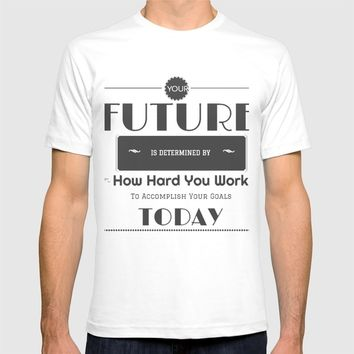 your future is determined by you T-shirt by Girly Inspired Gifts