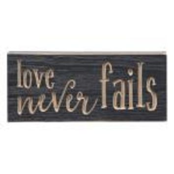 Love Never Fails - Engraved Sign