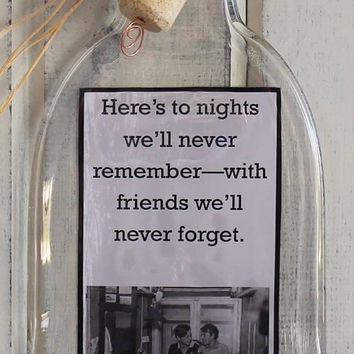 Melted Wine Bottle/Funny Wine Sayings/Wine Decorations/Wine Kitchen Decor/Wine Gift/Wine Lover/Here's to Nights We'll Never Remember