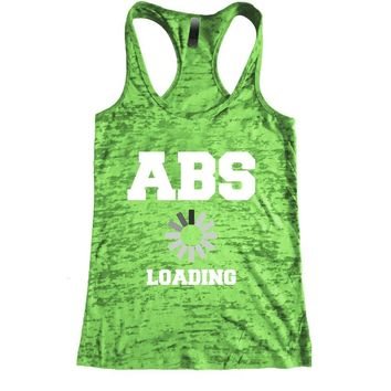 ABS Loading Burnout Racerback Tank - Workout tank Women's Exercise Motivation for the Gym
