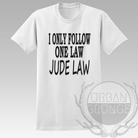 I only follow one law Jude Law Unisex Tshirt - Graphic tshirt