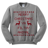 Grey Crewneck Merry Christmas Ya Filthy Animal Ugly Christmas Sweatshirt Gray Sweater Jumper Pullover
