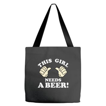 This Girl Needs a Beer Tote Bags