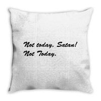 48. not today satan 022 Throw Pillow