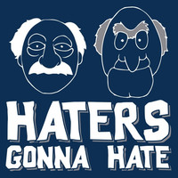 Funny Haters Gonna Hate Unisex T-Shirt!! Available in various styles, colors and sizes.