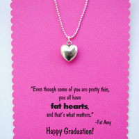 Pitch Perfect Graduation Necklace Fat Amy Fat Heart Quote