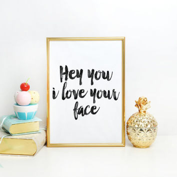 Love Gift For Him,Gift For Her,I Love You Sign,Love Quote,Hand Lettering,Typography Print,I Love Your Stupid Face,LOVE SIGN,Printable