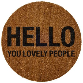 "Higden ""Hello You Lovely People"" Door Mat"