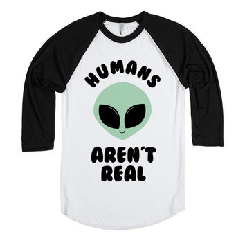 Humans Aren't Real