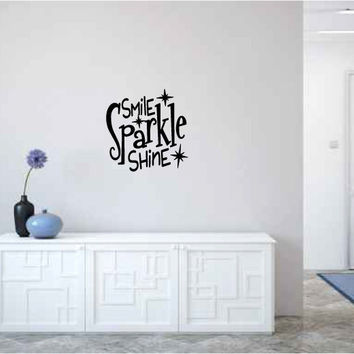 Smile Sparkle Shine Vinyl Wall Words Decal Sticker Graphic