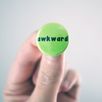 AWKWARD pin - 1 inch button