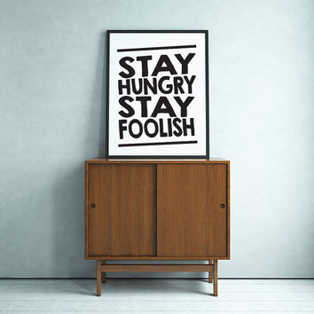 """Typography Poster """"Stay Hungry Stay Foolish"""" Steve Jobs Motivational Inspirational Quote Print Wall Home Decor"""