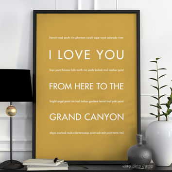 Traveler Gift for Dad, Travel Art Print, Wall Decor, I Love You From Here To GRAND Canyon, Shown in Harvest - Free U.S. Ship