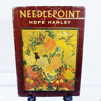 Needlepoint by Hope Hanley 1964 Hardcover Crafts Book Vintage Designs Stitch Instructions Patterns French Scotch Parisian Embroidery Stitch
