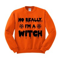 No Really, I'm a Witch Crewneck Sweatshirt