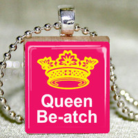 Scrabble Tile Pendant - Scrabble Jewelry - Queen Be-atch Scrabble Tile Pendant with Necklace and Matching Gift Tin