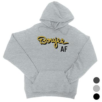 365 Printing Boujee AF Womens Gag Hoodie Pullover Funny Saying Winter Gifts