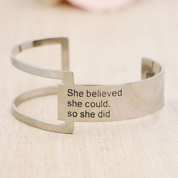 She Believed She Could So She Did, Geometric Cuff Bracelet