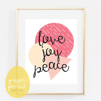 Printable Pastel Wall Art: Love. Joy. Peace. [Instant Download]