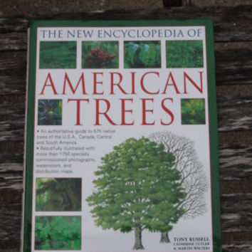 The New Encyclopedia Of American Trees Book by Tony Russell