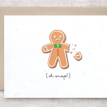 Funny Holiday Card - Oh Snap, Bah Humbug - Broken Gingerbread Man
