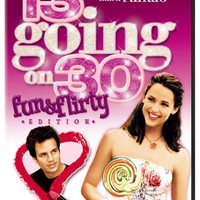 13 Going on 30 (Fun & Flirty Edition)