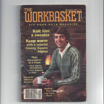The WorkBasket and Home Arts Magazine, December 1981, Home Knitting, Crochet, Tatting, Recipes, Sewing, Needle Work Book, Transfers, Vintage