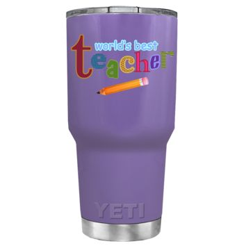 YETI 30 oz Worlds Best Teacher on Lavender Gift Tumbler