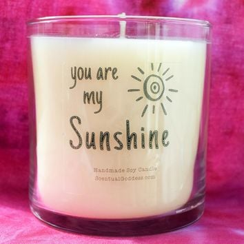 You Are My Sunshine Candle - You Make Me Happy, BFF, Best Friend Gift