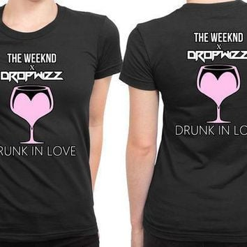 The Weeknd Drunk In Love 2 Sided Womens T Shirt