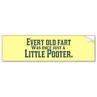Old Fart - Little Pooter Bumper Sticker from Zazzle.com