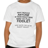 Right Mind Fiddle Shirt