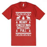 Merry Christmas Shitters Full Funny Ugly Sweater Tee