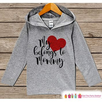 Kids Mother's Day Shirt - My Heart Belongs to Mommy Hoodie - Baby Girl or Boy Outfit - Happy Mothers Day Gift - Infant, Toddler Grey Hoodie
