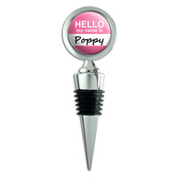 Poppy Hello My Name Is Wine Bottle Stopper