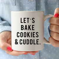 Cookies And Cuddles Mug
