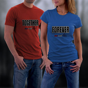 Couples Shirts,  Personalized Couple Shirts. Together Forever Couple TShirts, Ladies and Men Match Shirts
