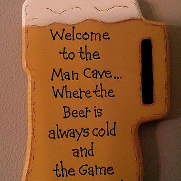 "Hand Painted Wooden Beer Mug Man Cave Sign, ""Welcome to the Man Cave... Where the Beer is Always Cold and the Game is Always On."""