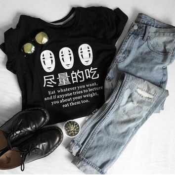 Japanese Anime Eat Whatever You Want Funny Sayings Funny T-Shirt Casual Short Slevee Tee Black Tumblr Top Grunge Popular t shirt